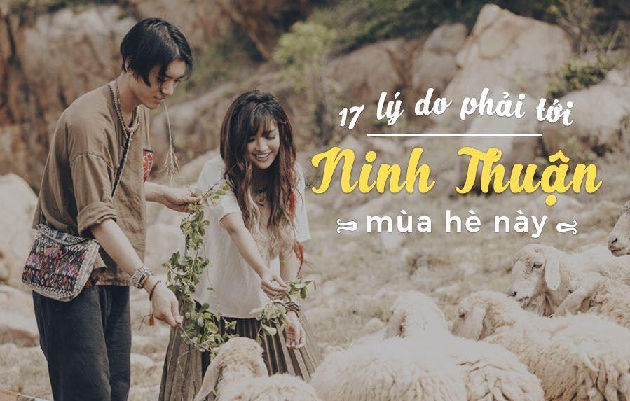 """17 lý do """"thích mê"""" nhất định phải ghé thăm Ninh Thuận trước khi hết hè"""