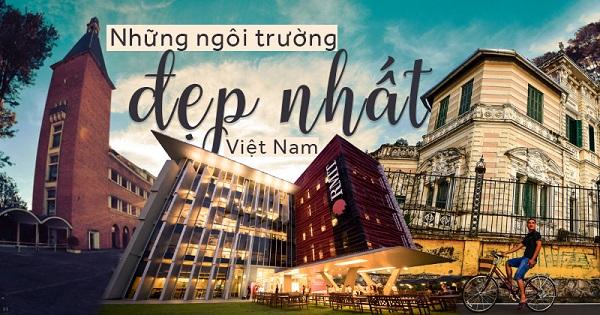 Thanh xuân ở đâu bằng khi được học một trong 12 ngôi trường có kiến trúc đẹp nhất Việt Nam này?!