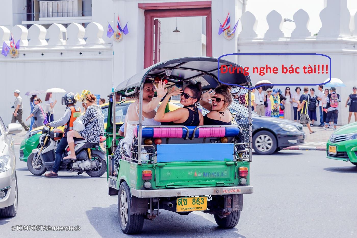 """Đã """"lạc lối ở Bangkok"""" thì phải """"cứng hơn trứng"""", kẻo tài xế """"lừa""""!"""