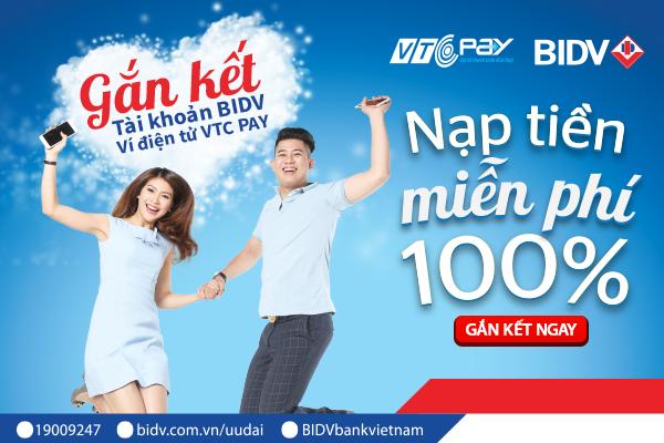 Hốt ngay giftcode 200.000đ khi gắn kết tài khoản BIDV và ví điện tử VTC Pay