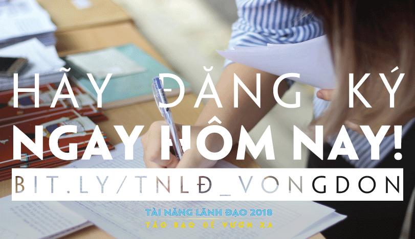 """Nếu bạn là sinh viên, bạn đang bỏ lỡ cơ hội """"ngàn năm có một"""" tại Đại học Hà Nội cùng cuộc thi Tài Năng Lãnh Đạo 2018."""